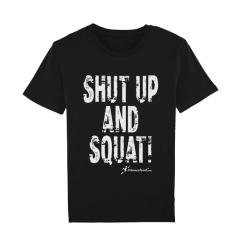 T-Shirt Shut Up And Squat. Jetzt bestellen!